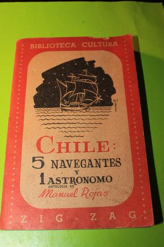 chile  5 navegantes y 1 astronomo  manuel rojas