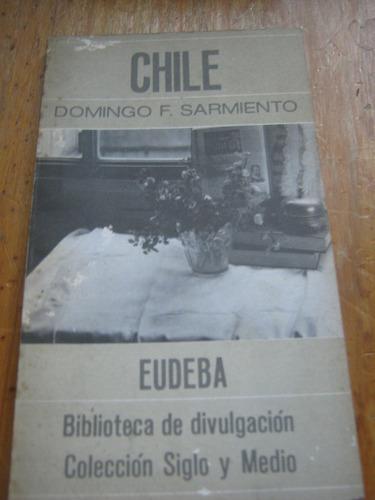 chile, domingo f. sarmiento, eudeba
