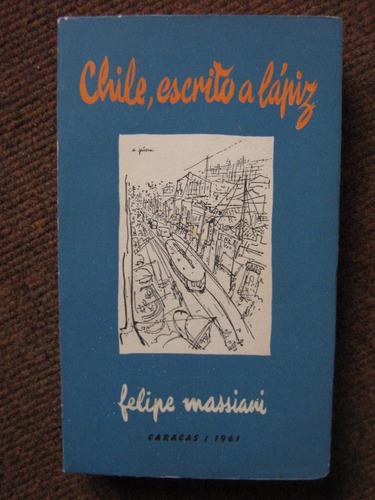 chile escrito a lápiz felipe massiani 1961