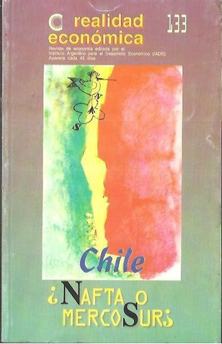chile nafta o mercosur realidad economica iade año: 1995