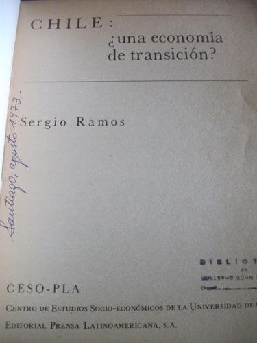 chile, una economía de transición? sergio ramos