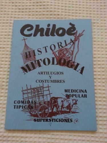 chiloé - historia, mitologia - chile