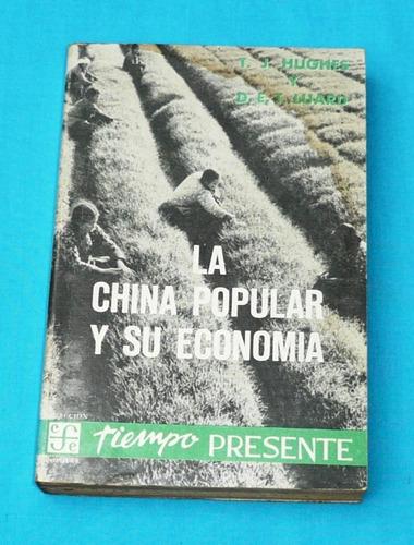 china popular y su economía hughes luard agricultura fondo c