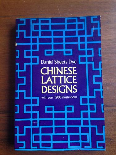 chinese lattice designs / diseños chinos de enrejados.