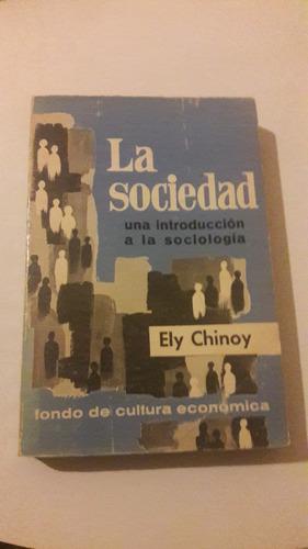 chinoy - la sociedad una introducción a la sociología 422 pa