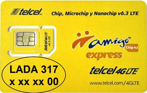 chip telcel lada 317, terminación doble cero. envío gratis $