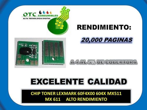 chip toner lexmark 60f4x00 604x mx511 mx611 alto rendimiento