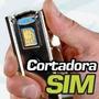 *cortador De Chip Nano Sim Iphone 5