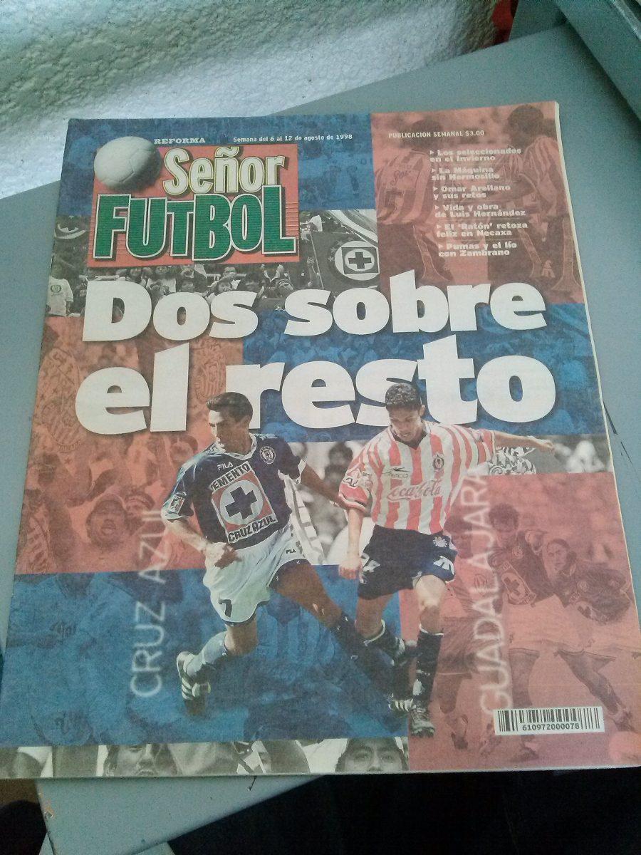 Chivas Y Cruz Azul, Luis Hernández, La Liga - Sr. Fútbol ...