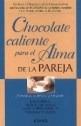 chocolate caliente para el alma de la pareja