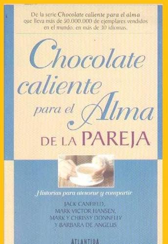 chocolate caliente para el alma de la pareja - canfield