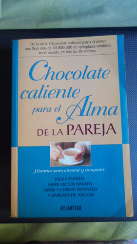 chocolate caliente para el alma de la pareja - jack canfield