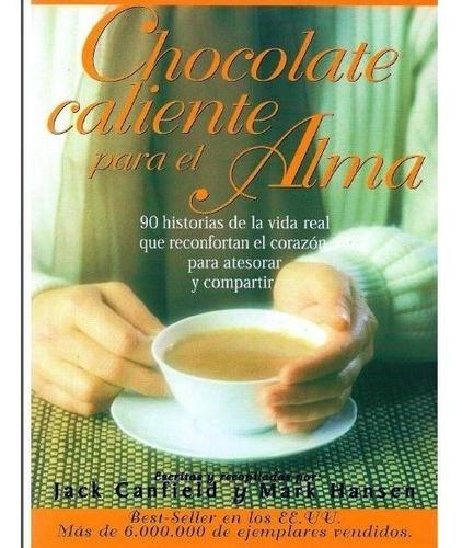 chocolate caliente para el alma jack canfield e-book