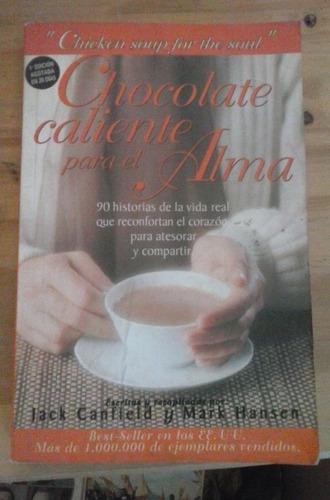 chocolate caliente para el alma jack canfield mark hansen