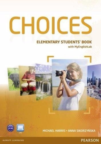 choices elementary students book with my english lab pearson