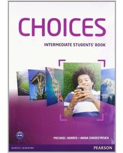 choices intermediate - student´s book - pearson