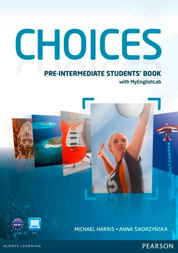 choices pre-interm students book with my english lab pearson