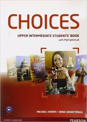 choices upper intermediate book with my english lab pearson