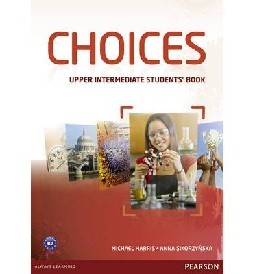 choices - upper intermediate - student s book - pearson