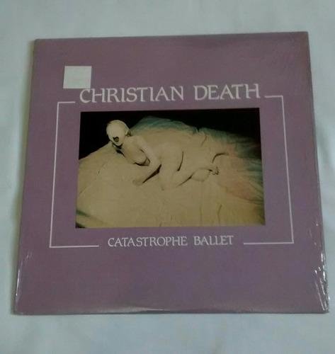 christian death catastrophe ballet (bauhaus cure cult)