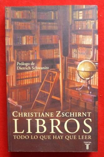 christiane zschirnt - libros todo lo que hay que leer