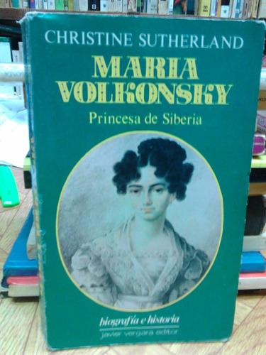 christine sutherland: maría volkonsky. princesa de siberia