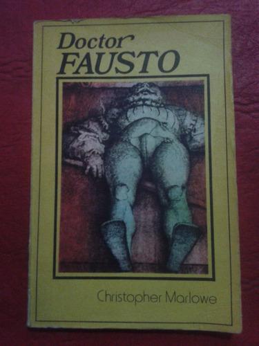 christopher marlowe / la trágica historia del doctor fausto