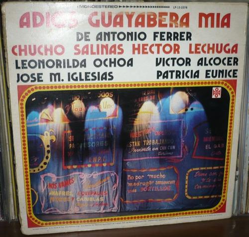 chucho salinas hector lechuga lp adios guyaba mia