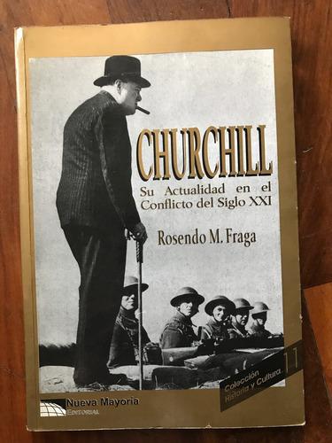 churchill. su actualidad en el conflicto del siglo xxi.