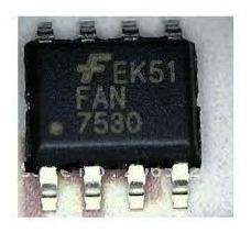 ci fan 7530 smd usado em fonte de tv lcd philips e outras