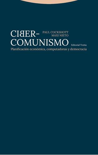 ciber comunismo, paul cockshott, trotta #
