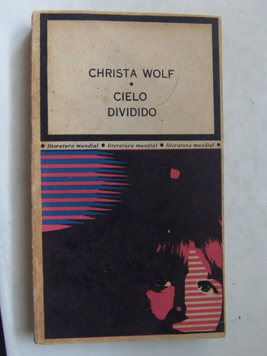 cielo dividido christa wolf