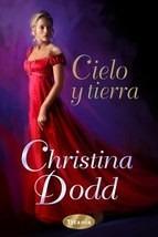 cielo y tierra / christina dodd (envíos)