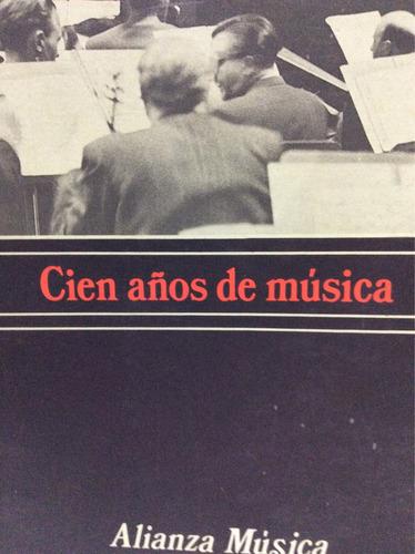 cien años de música gerald abraham