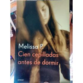 Cien Cepilladas Antes De Dormir De Melissa P.