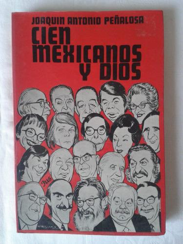 cien mexicanos y dios.  joaquin antonio peñalosa
