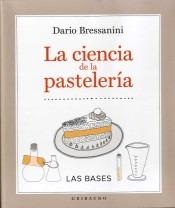 ciencia de la pastelería, la(libro gastronomía y cocina)