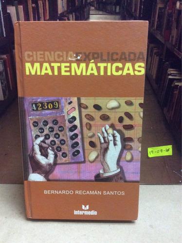 ciencia explicada. matemáticas. bernardo recamán