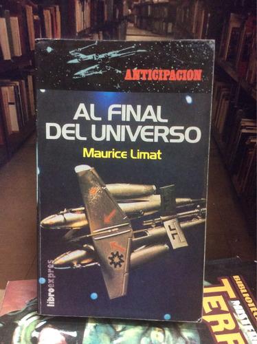 ciencia ficción. al final del universo. maurice limat