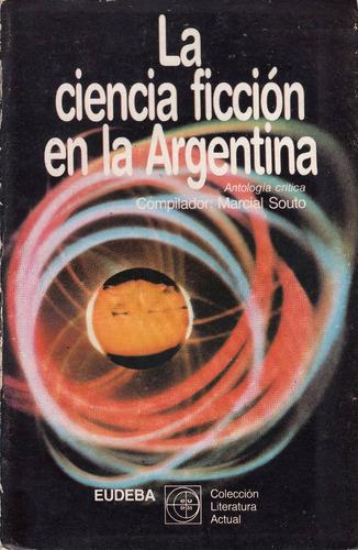 ciencia ficcion en argentina marcial souto antologia critica