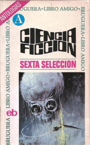 ciencia ficción selección 6 - vv aa - relatos - bruguera