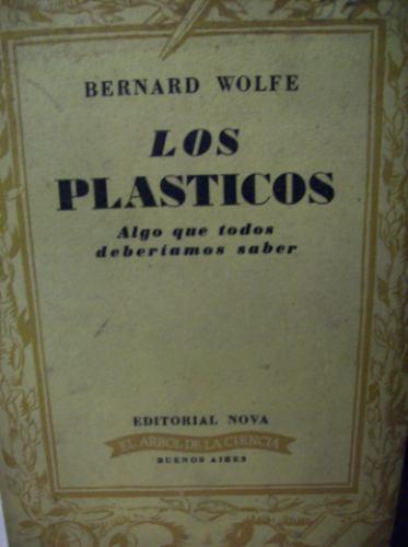 ciencia: los plasticos bernard wolfe ed. nova