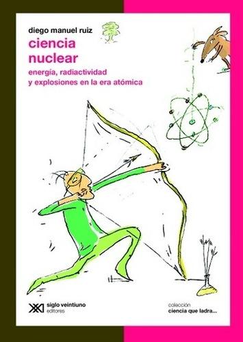 ciencia nuclear - ruiz, diego manuel