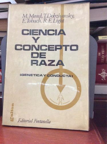 ciencia y concepto de raza - m. mead, t. dobzhansky