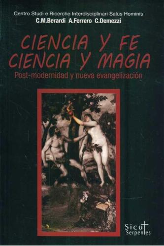 ciencia y fe, ciencia y magia - berardi, c. m