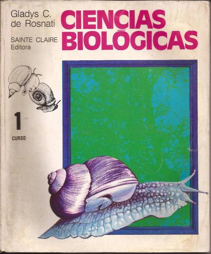 ciencias biológicas 1 - gladus c.de rosnati - sainte claire