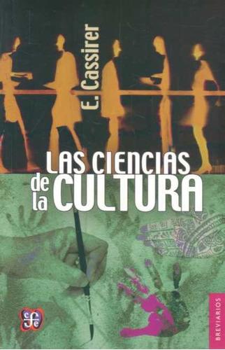 ciencias de la cultura las  -  cassier e