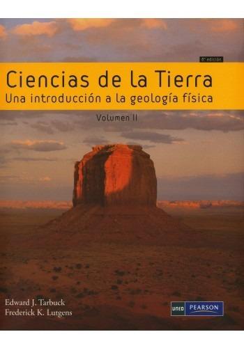 ciencias de la tierra. vol. 02: una i.g. autor tarbuck envio