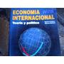 Economía Internacional, Teoría Y Política