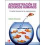 Administracion De Recursos Humanos,chiavenato,nuevo Original